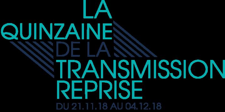 Quinzaine Transmission reprise 2018