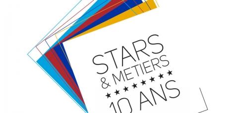 Stars et Métiers fête ses 10 ans